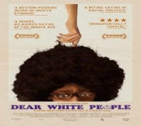 فيلم Dear White People 2014 مترجم